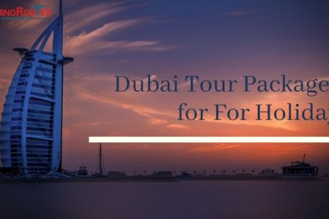 dubai tour holiday