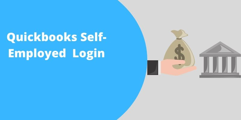 Quickbooks Self Employed Login Complet Guide