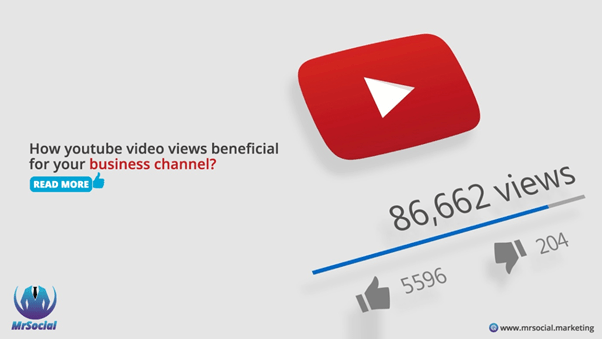 How YouTube views beneficial for your business channel?
