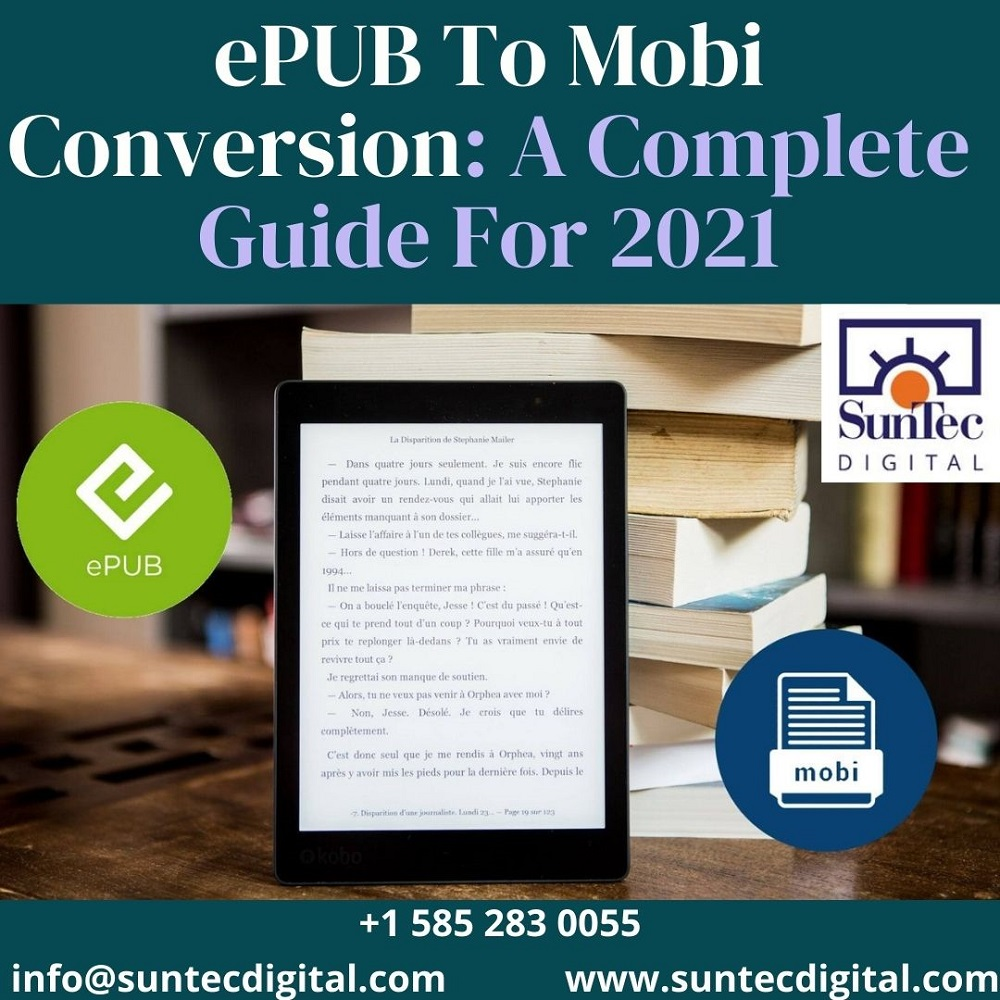 ePUB To Mobi Conversion: A Complete Guide For 2021
