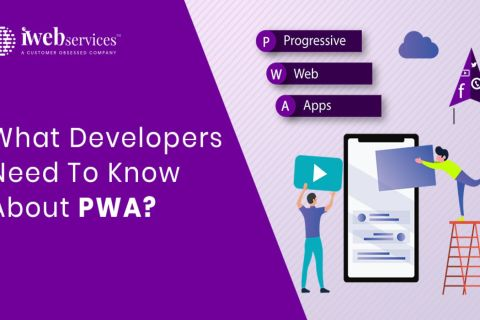 Developers Need To Know PWA