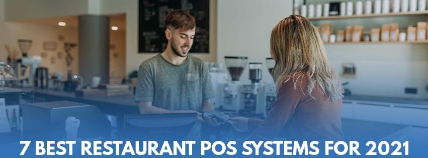 7 Best Restaurant POS Systems for 2021