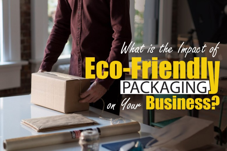Impact-of-Eco-Friendly-Packaging