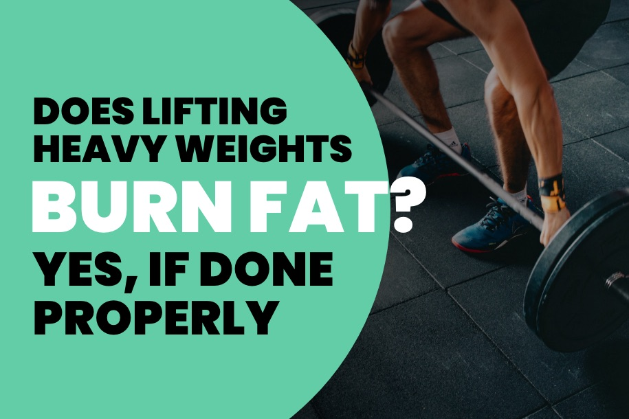 Does Lifting Heavy Weights Burn Fat