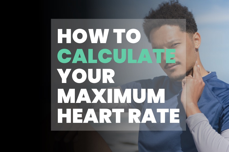 How to Calculate Your Maximum Heart Rate for Exercise