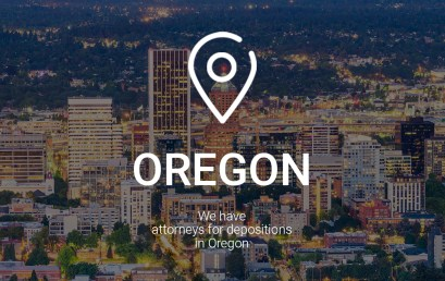 We Have Attorneys for Depositions in Oregon
