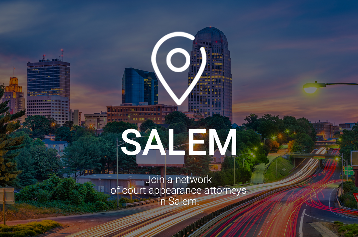 Join a Network of Court Appearance Attorneys in Salem