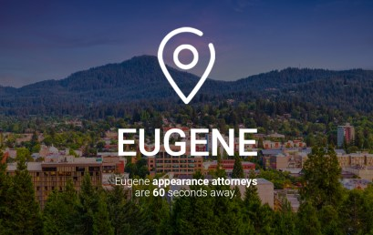 Eugene Appearance Attorneys are 60 Seconds Away