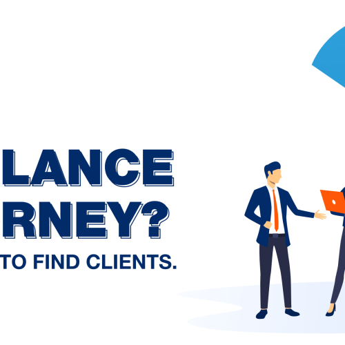 Are you a Freelance Attorney? Here's How to Find Clients