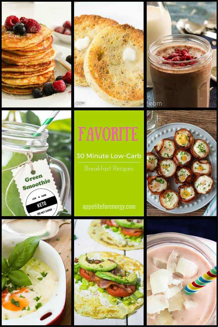 We have gathered together our favorite EASY 30 minute low-carb breakfast recipes. PIN & CLICK through to get the recipes! |Low-carb diet |ketogenic diet |keto diet |keto easy recipes| low carb diet breakfast recipes|gluten free breakfast recipes| #keto #lowcarbrecipes #ketorecipes #lowcarbdiet #lowcarbbreakfastrecipes