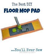 The Best DIY Floor Mop Pad Free Tutorial