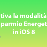 Power Save Mode, attiva la modalità risparmio energetico in iOS 8