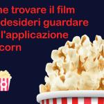 Come trovare il film che desideri guardare con l'applicazione Popcorn