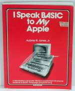 I Speak BASIC to My Apple
