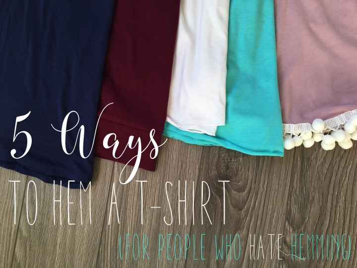 5 Ways to Finish a T-shirt Hem for People Who Hate Hemming