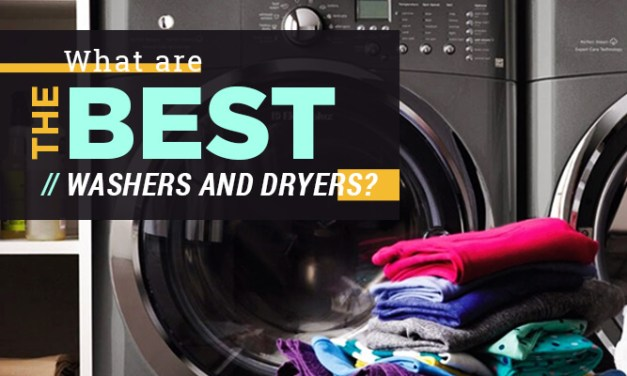 What Are The Best Washers And Dryers?