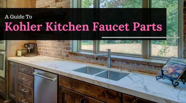 best Kohler Kitchen Faucet Parts | Buyer\'s Guide - Appliances for Life