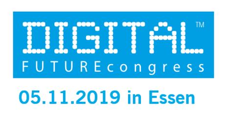 Sehen wir uns beim DIGITAL FUTUREcongress 2019 in Essen?