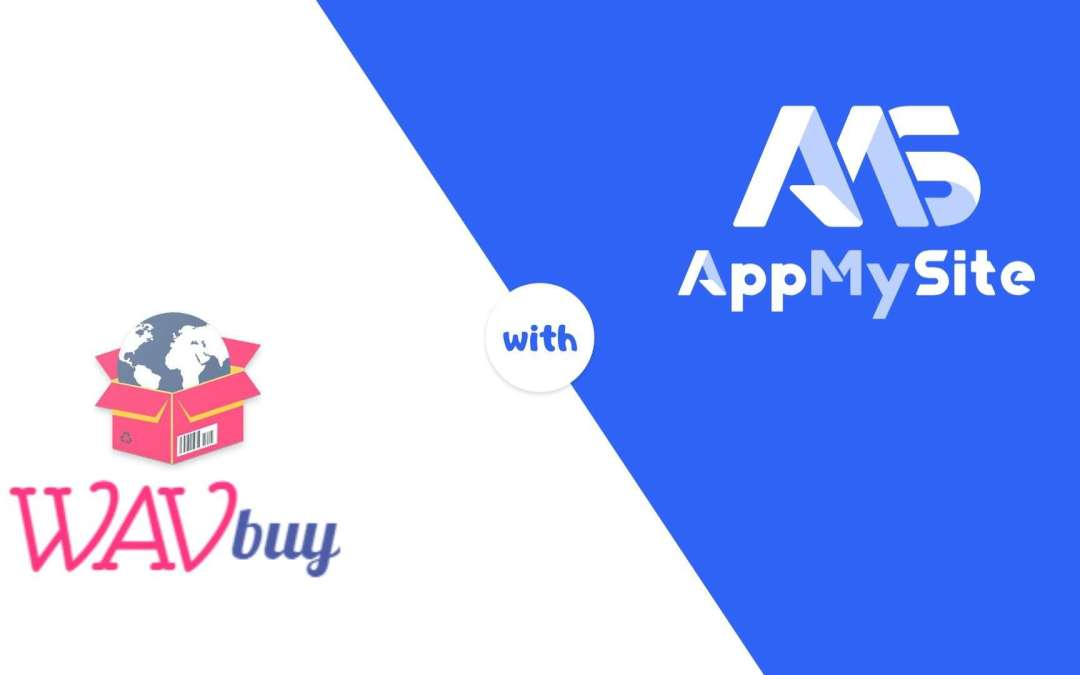 WAVbuy is surging on success with WooCommerce Mobile App