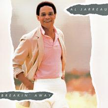 """Al Jarreau """"Breakin' Away"""""""