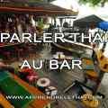 Parler Thaï au Bar