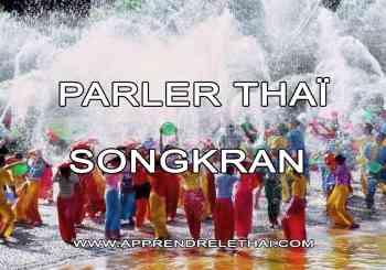 Parler Thaï Songkran