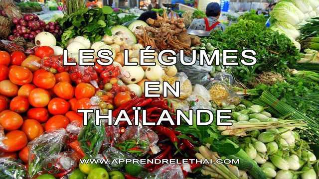 Les Légumes en Thaïlande