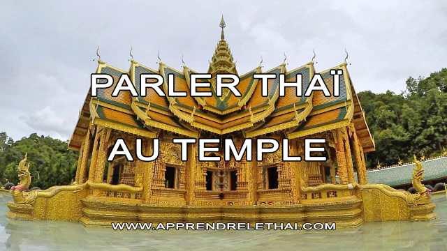 Parler Thaï au Temple