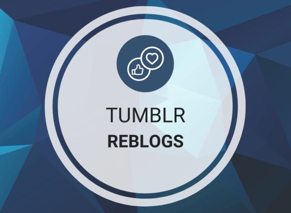 Buy Tumblr Reblogs