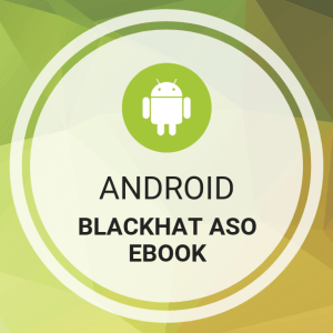 Buy Android Blackhat ASO Ebook