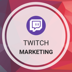 Twitch Marketing