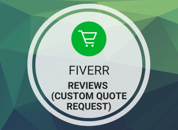 Buy Fiverr Reviews (Custom Quote Request)