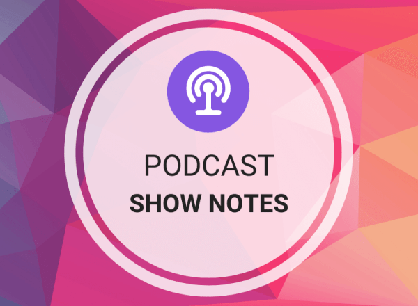 Buy Podcast Show Notes