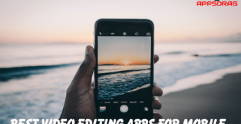Best Video Editing Apps for iOS and Android Mobile