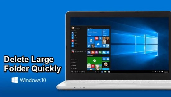 how to delete large folder on windows 10 quickly