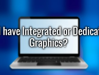 how to tell dedicated or discrete graphics on windows 10 pc