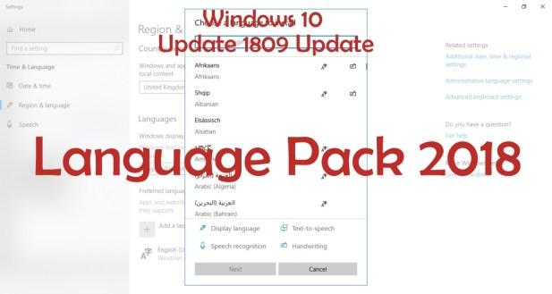 Windows 10 1809 Update Language Pack 2018