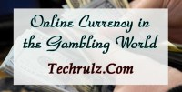 Online Currency in the Gambling World