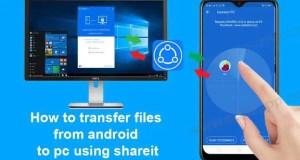 كيفية إرسال المفات و الوسائط  من الهاتف الى PC و Laptop بواسطة تطبيق ShareIt
