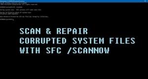 كيفية البحث عن ملفات النظام التالفة في Windows واصلاحها