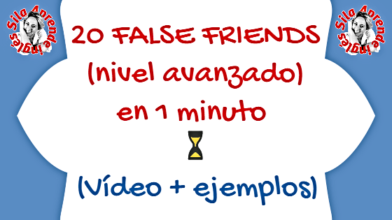 false friends avanzado