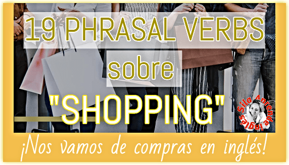 PHRASAL VERBS SHOPPING
