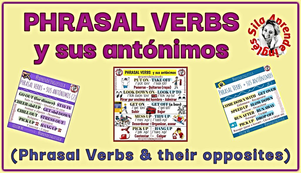 Phrasal Verbs y sus antónimos