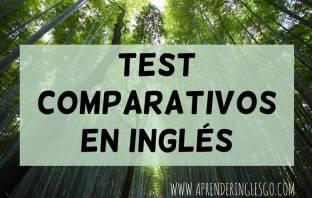 test comparativos en inglés