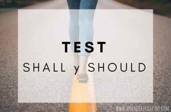 Test SHALL y SHOULD - Ejercicios para practicar