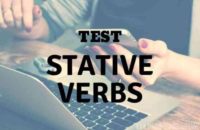 Test Stative Verbs - Ejercicios para practicar