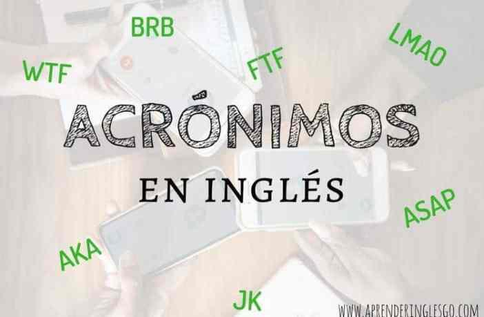 los acrónimos en inglés más populares