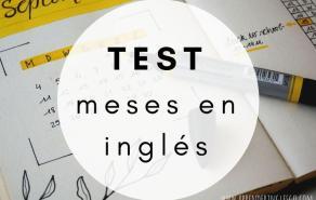 Test meses en inglés - Ejercicios para practicar