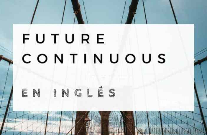 Future continuous en inglés