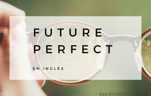 Future Perfect en inglés